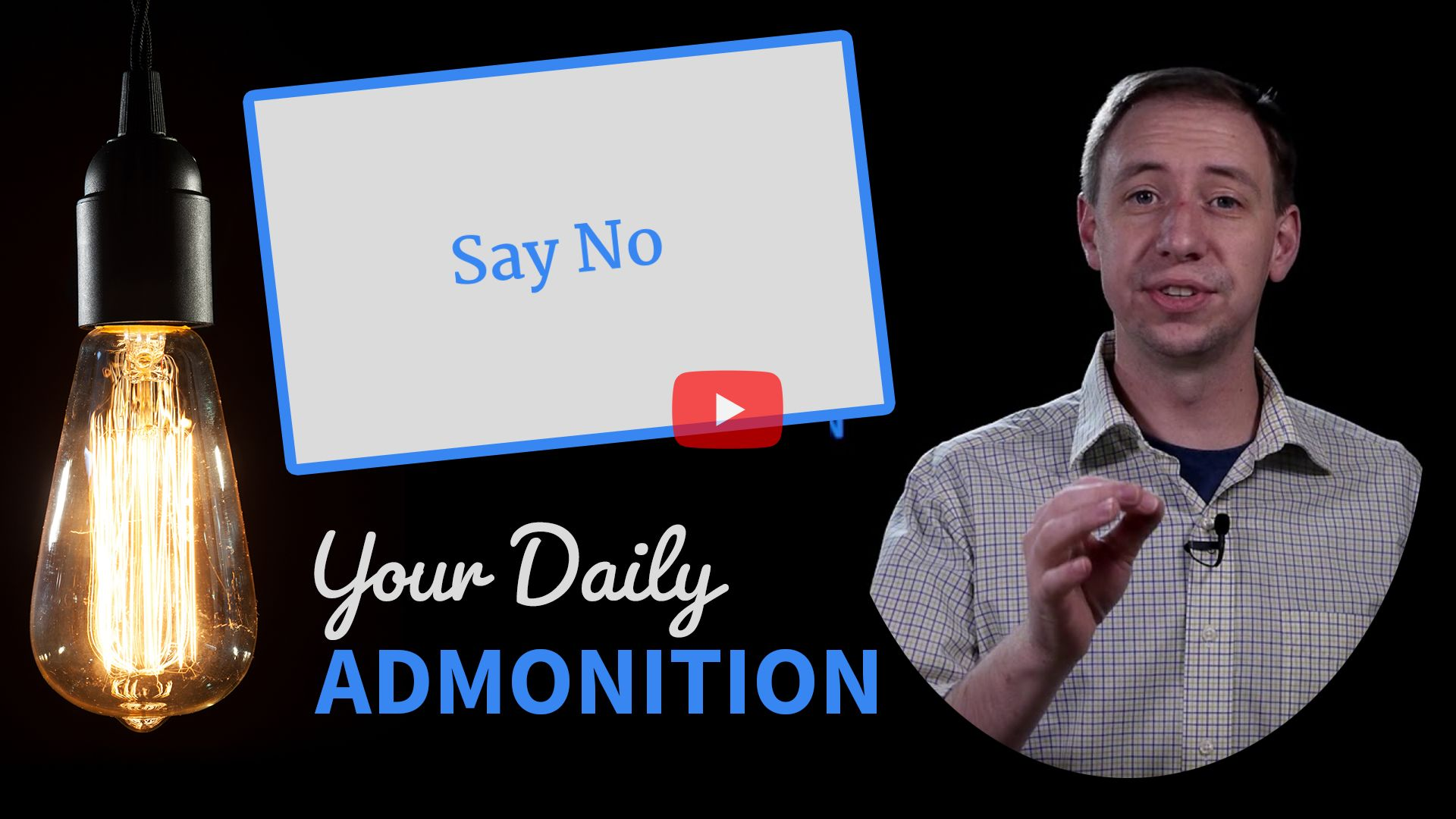 Say No – Admonition 303