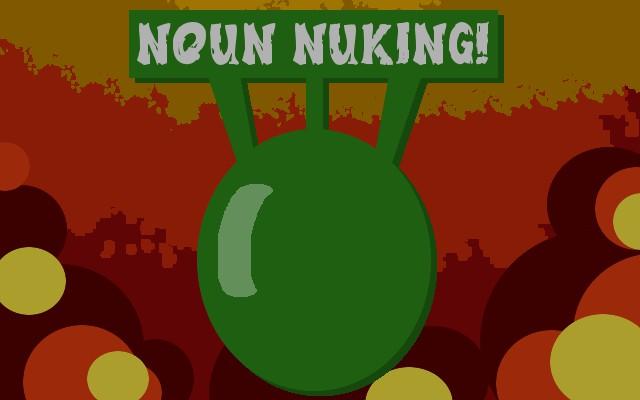 Noun Nuking