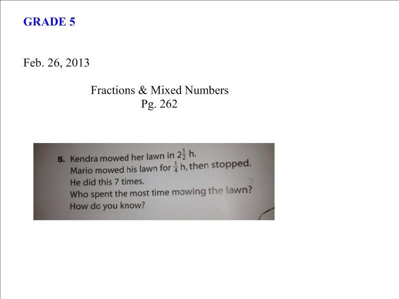 Feb26 2013 Grade 5 math - fractions, mixed numbers_1