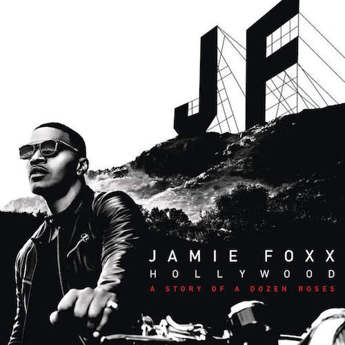 Jamie Foxx In Love By Now Video Hwing