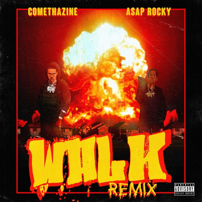 Comethazine — Walk (Remix) Feat  A$AP Rocky [New Song] | HWING