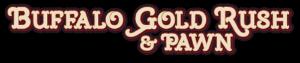 Buffalo Gold Rush & Pawn