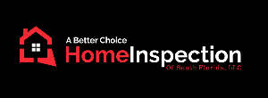 A Better Choice Home Inspection of South Florida LLC
