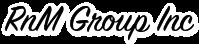 RnM Group Inc