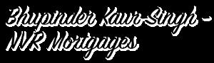 Bhupinder Kaur- Singh - NVR Mortgages