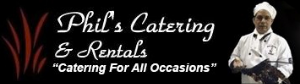 Phil's Catering and Party Rentals