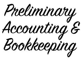 Preliminary Accounting & Bookkeeping