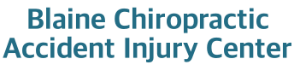 Blaine Chiropractic Accident Injury Center