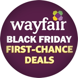 Wayfair Black Friday Sneak Preview With First Chance Deals Black Friday Gottadeal