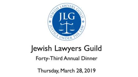 Jewish Lawyers Guild Forty-Third Annual Dinner