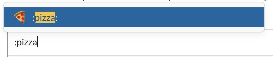 Typing in :pizza in Slack prompt