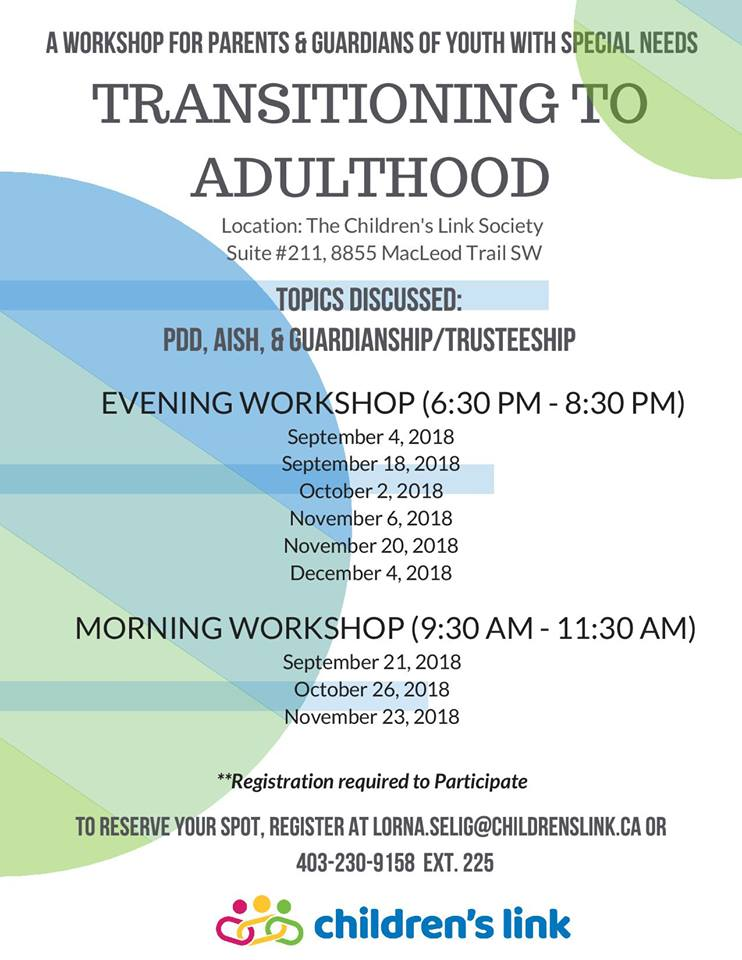 A workshop for parents & guardians of Youth with special needs. Transitioning to Adulthood.