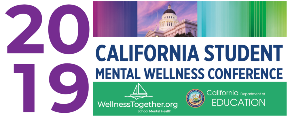 2019 California Student Mental Wellness Conference Banner