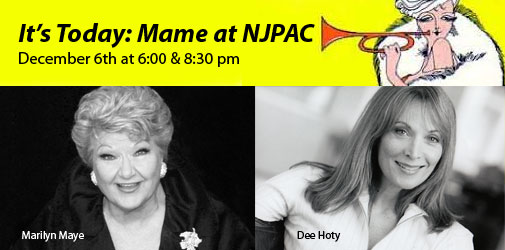 Its Today: Mame at NJPAC