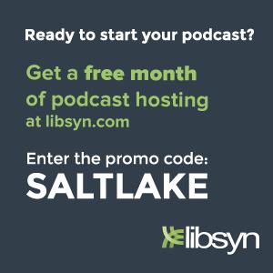 Free Libsyn Code - 1 Month SALT LAKE