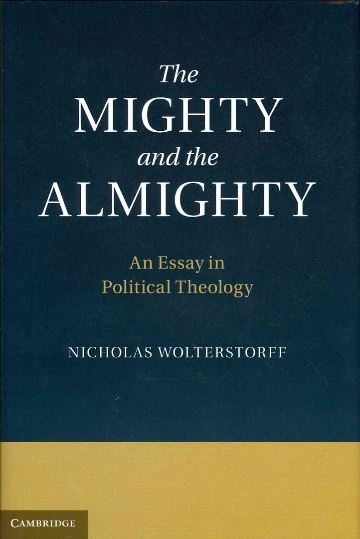 the mighty and the almighty an essay in political theology share