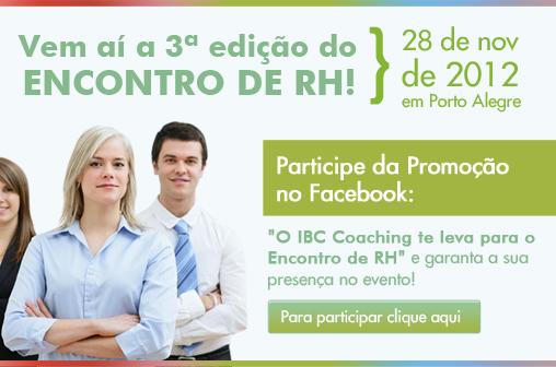 """Promoção """"O IBC Coaching te leva no Encontro de RH"""""""