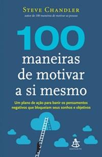100-maneiras-de-motivar-a-si-mesmo-capa