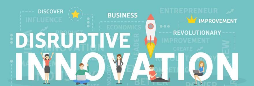 Inovação Disruptiva – O que é e qual a sua importância?