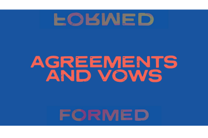 Agreements and Vows