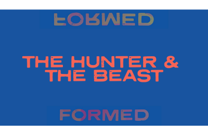 The Hunter & The Beast