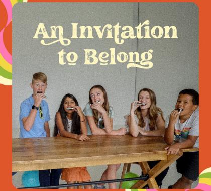A Invitation to Belong