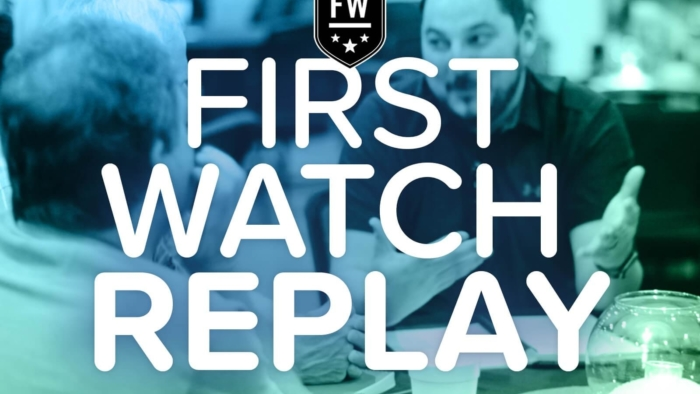 First Watch Replay 1600X1067