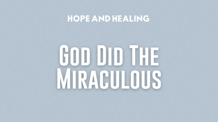 HH God Did the Miraculous