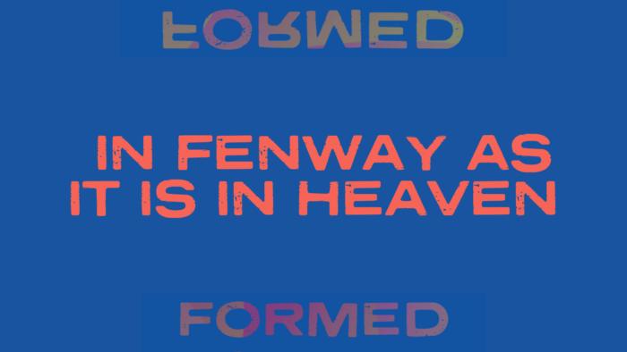 In Fenway as it is in Heaven Cover
