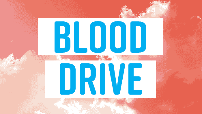 Blood drive teaser