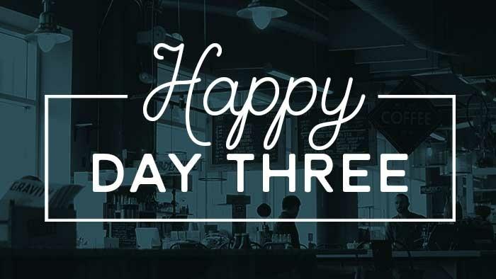 Happy Day Three 700x394