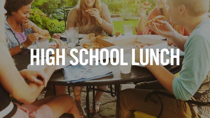 High School Lunch 700X394