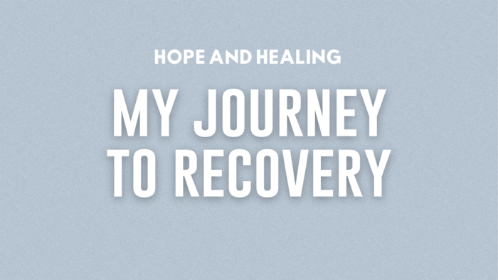 My journey to recovery