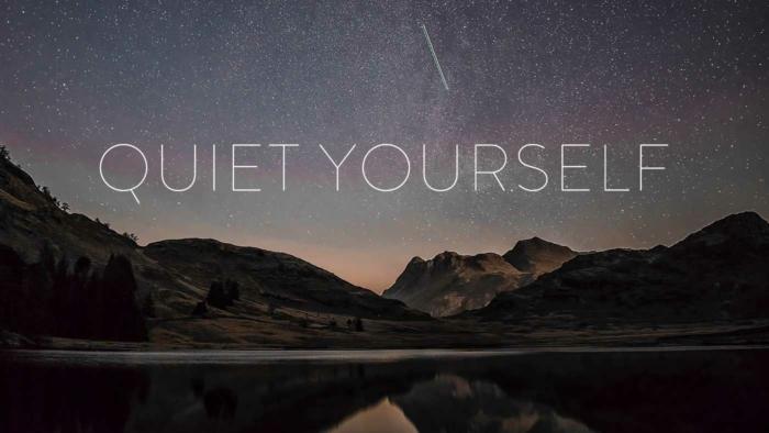 Quiet Yourself700X394