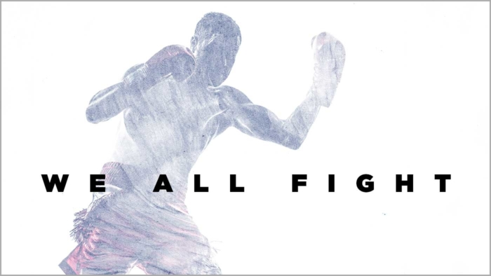 We All Fight Teaser 700X394