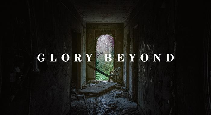 Glory Beyond