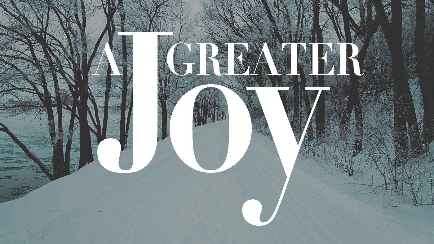 A Greater Joy