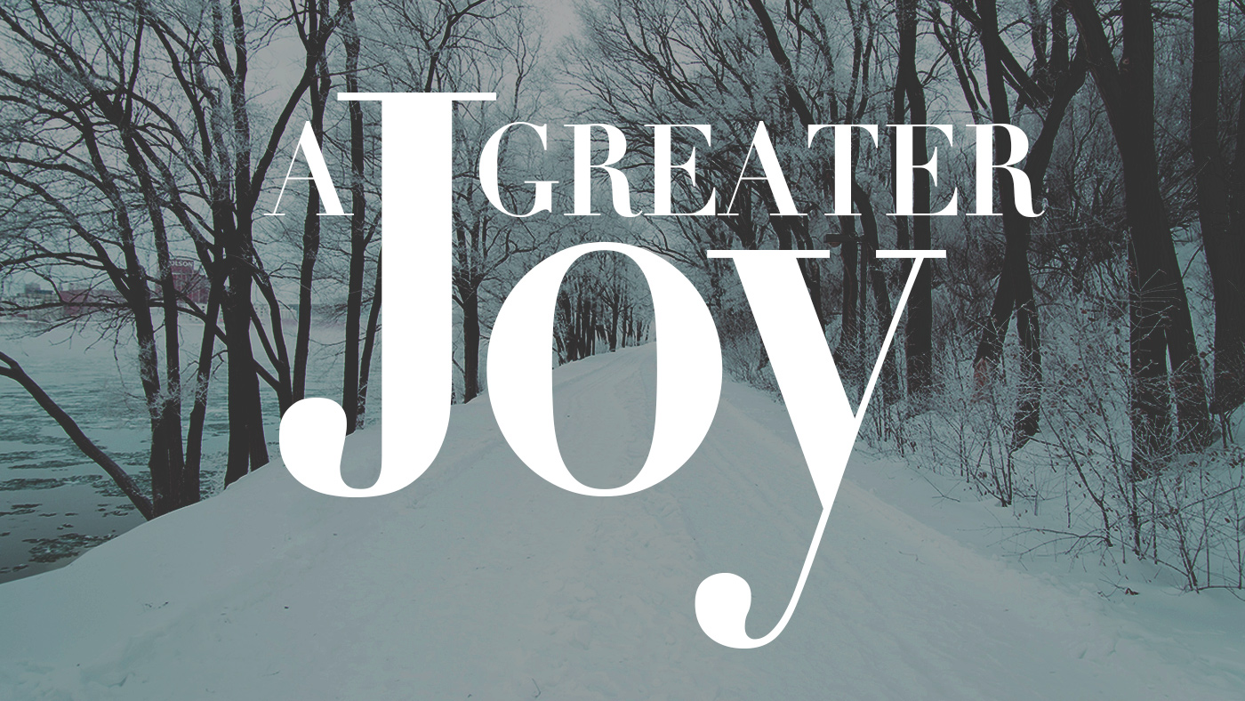 A Greater Joy