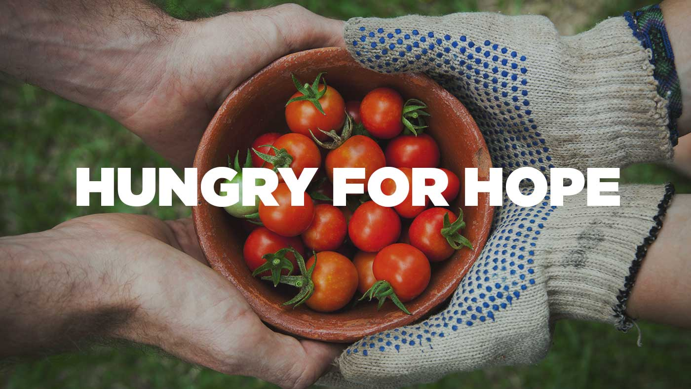 Hungry for Hope