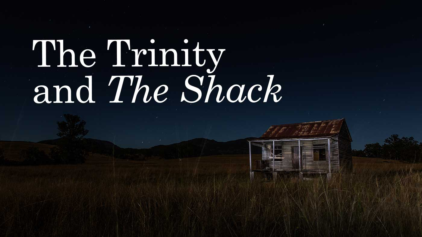 """The Trinity and """"The Shack"""""""