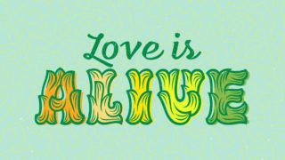 Love Is Alive Page Header 180X700