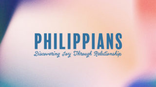 Philippians Discovering Joy Through Relationship 1920x1080