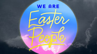 We are Easter People Screens1920 X1080