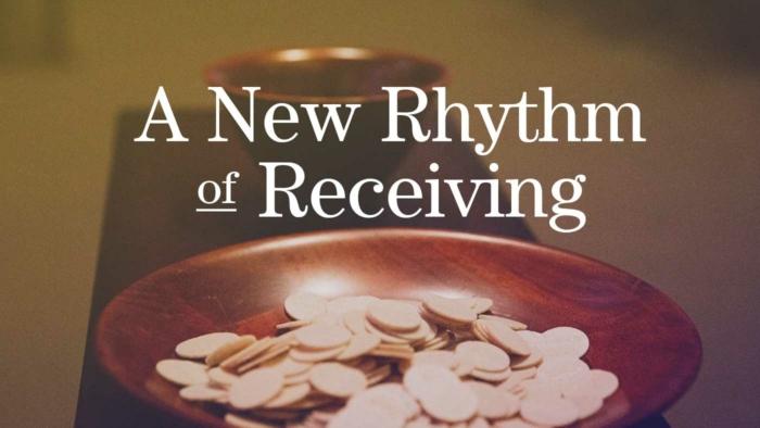 A New Rhythm Of Receiving 700X394