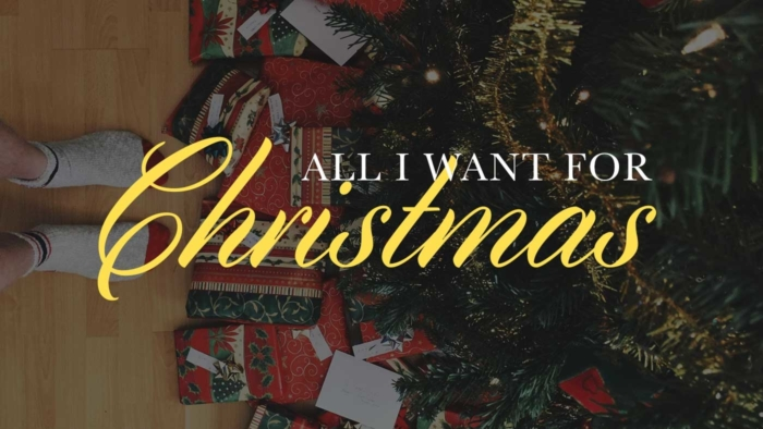 All I Want For Christmas Tease 700X394