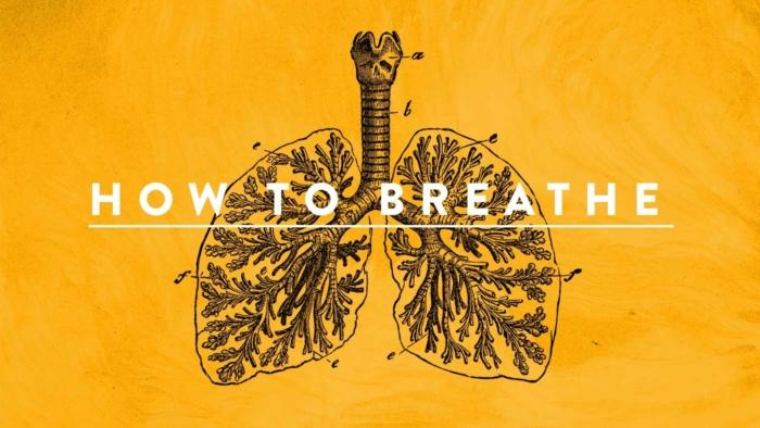 How To Breathe 700X394