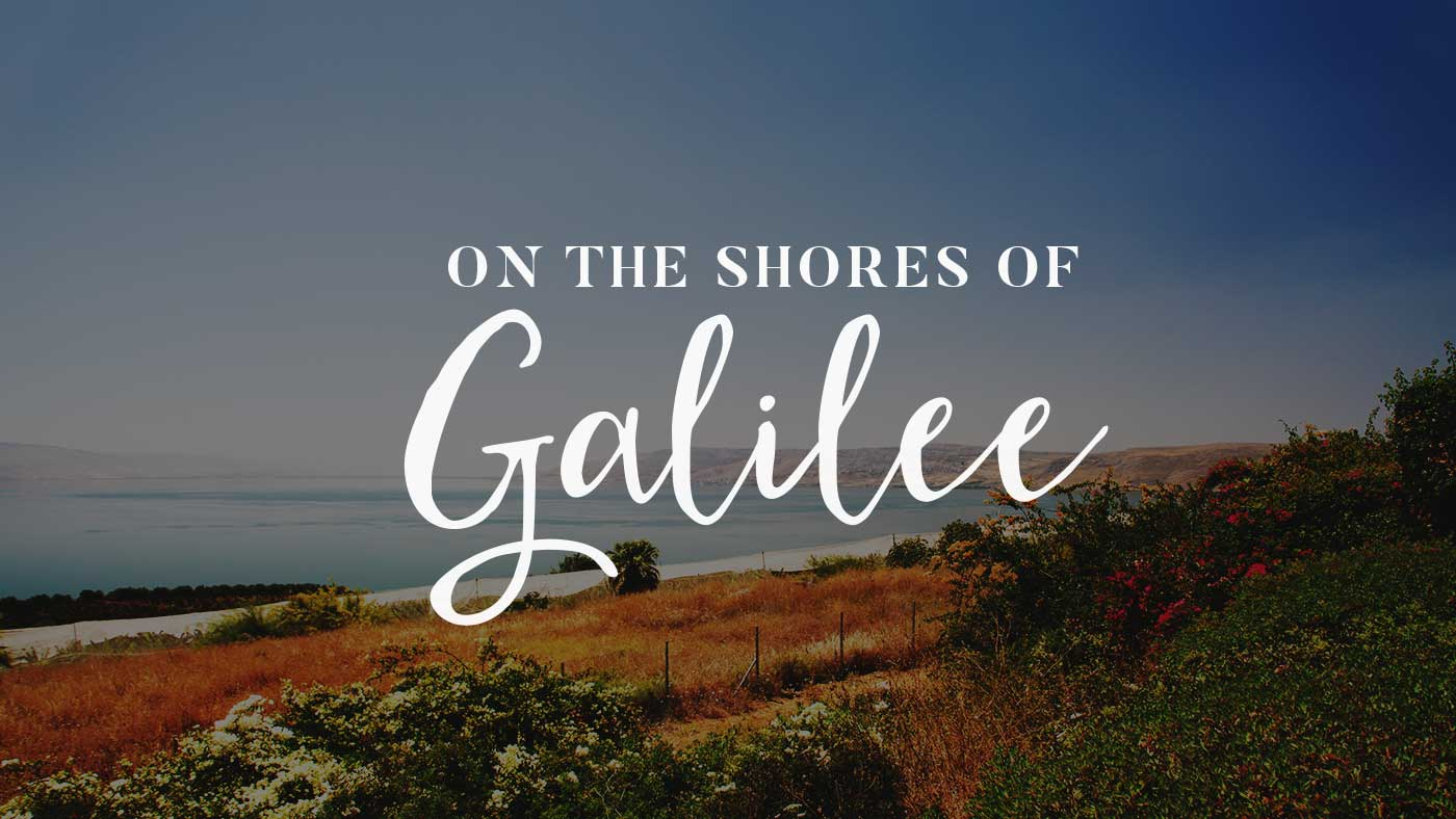 On the Shores of the Galilee