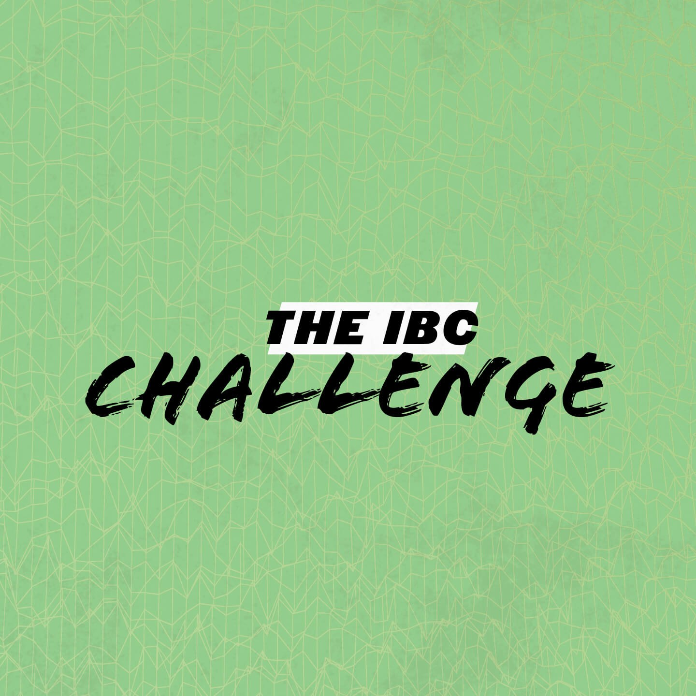 The IBC Challenge