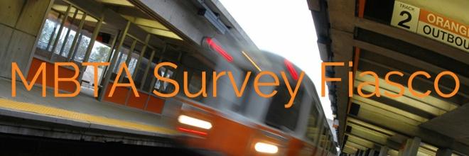 MBTA Survey Fiasco