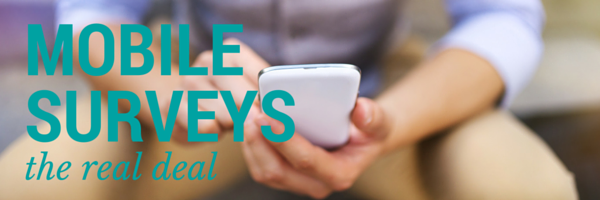 Mobile Surveys: the real deal